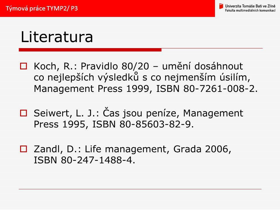Týmová práce TYMP2/ P3 Literatura.