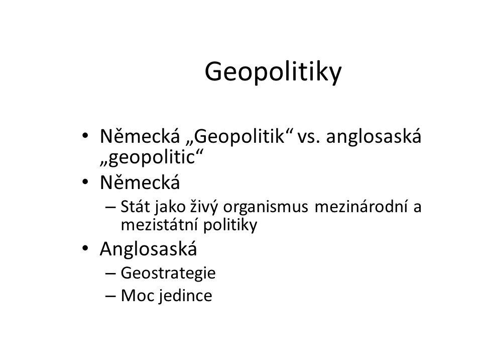 """Geopolitiky Německá """"Geopolitik vs. anglosaská """"geopolitic Německá"""