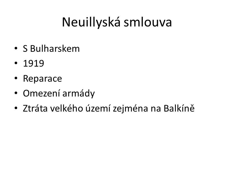 Neuillyská smlouva S Bulharskem 1919 Reparace Omezení armády