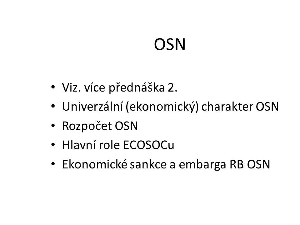 OSN Viz. více přednáška 2. Univerzální (ekonomický) charakter OSN
