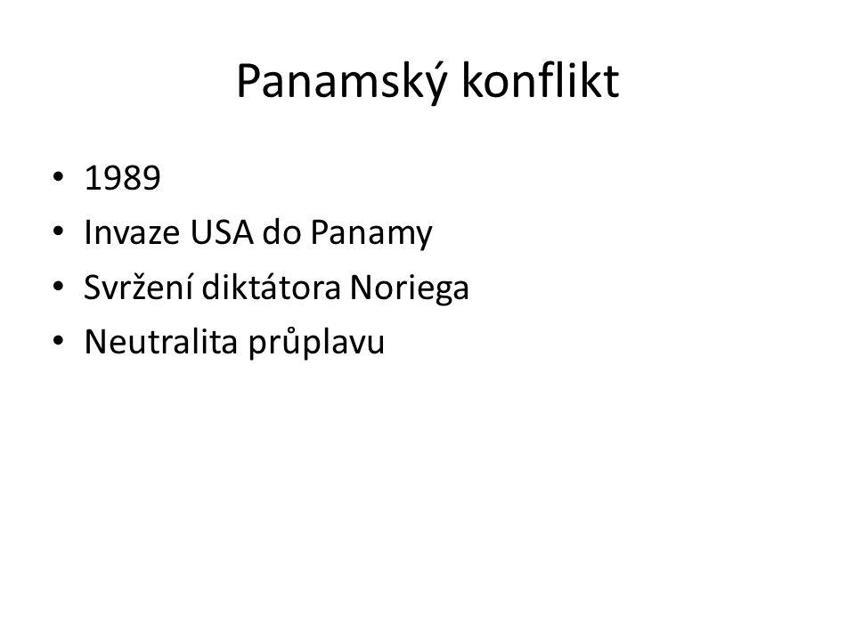 Panamský konflikt 1989 Invaze USA do Panamy Svržení diktátora Noriega