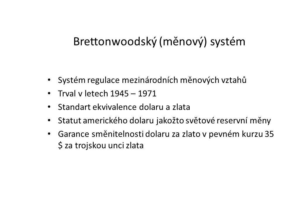 Brettonwoodský (měnový) systém