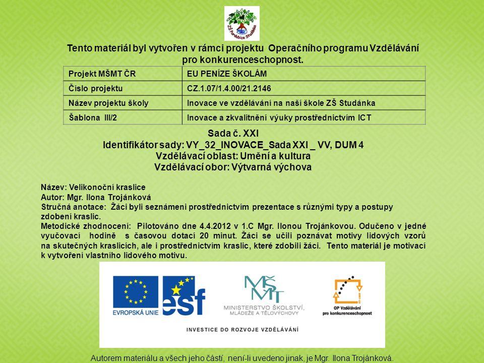 Identifikátor sady: VY_32_INOVACE_Sada XXI _ VV, DUM 4