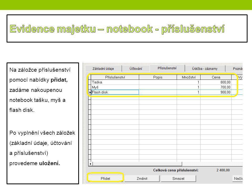 Evidence majetku – notebook - příslušenství