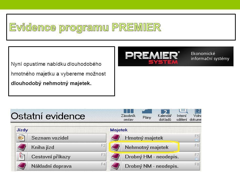 Evidence programu PREMIER