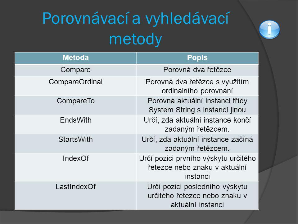 Porovnávací a vyhledávací metody