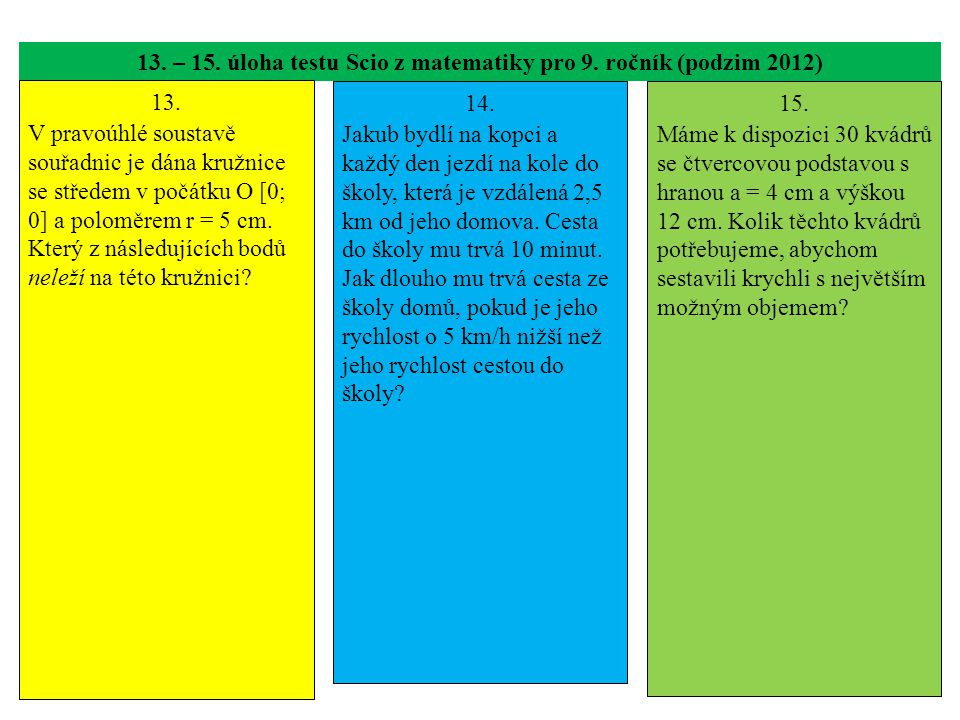 13. – 15. úloha testu Scio z matematiky pro 9. ročník (podzim 2012)