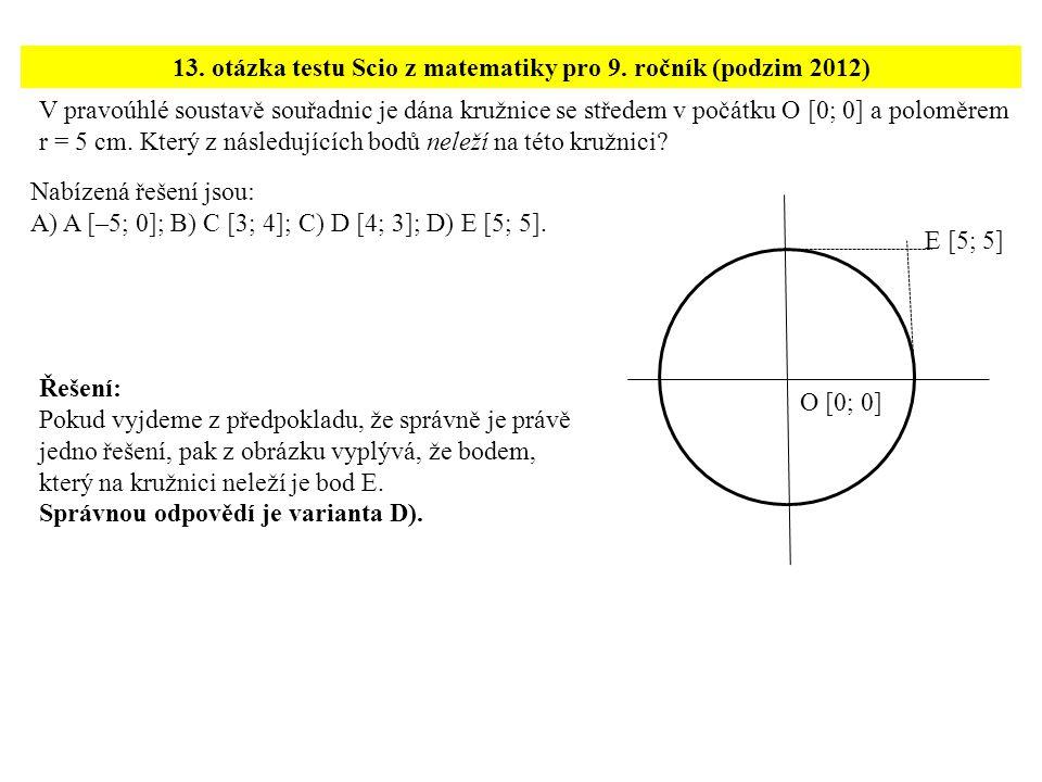 13. otázka testu Scio z matematiky pro 9. ročník (podzim 2012)