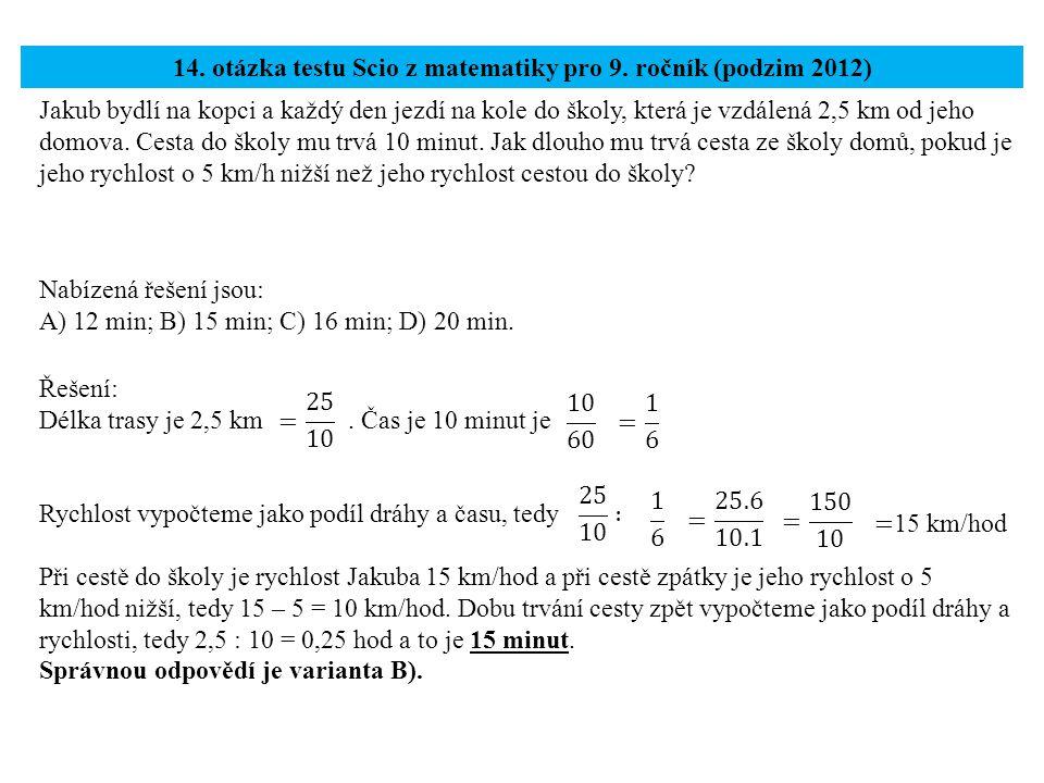 14. otázka testu Scio z matematiky pro 9. ročník (podzim 2012)