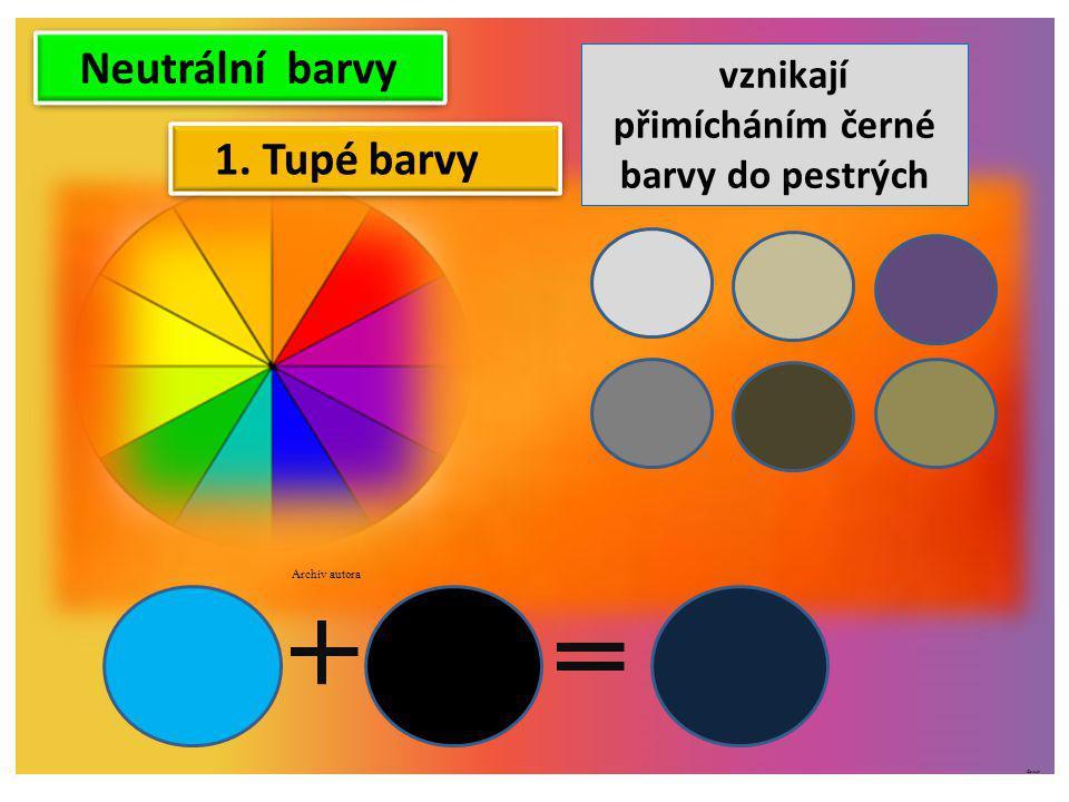 vznikají přimícháním černé barvy do pestrých