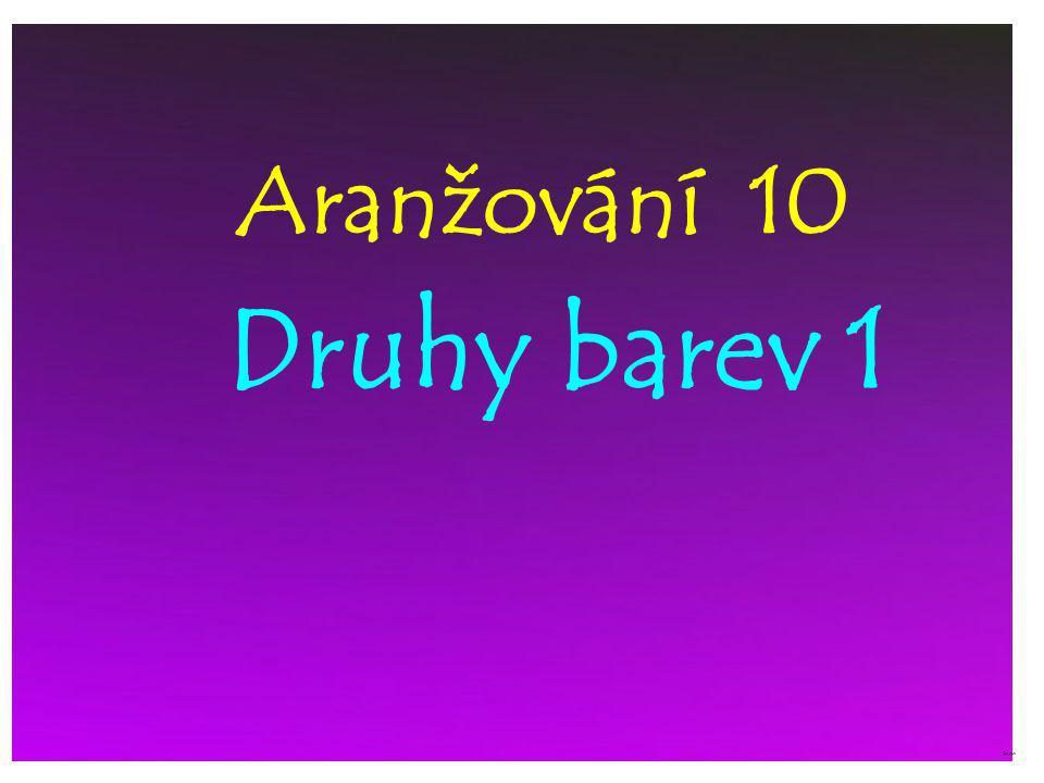 Aranžování 10 Druhy barev 1 ©c.zuk