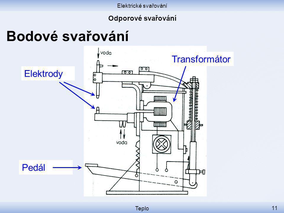 Bodové svařování Transformátor Elektrody Pedál Odporové svařování