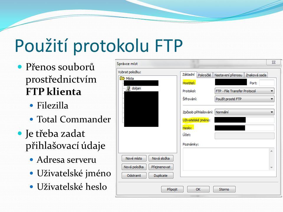 Použití protokolu FTP Přenos souborů prostřednictvím FTP klienta