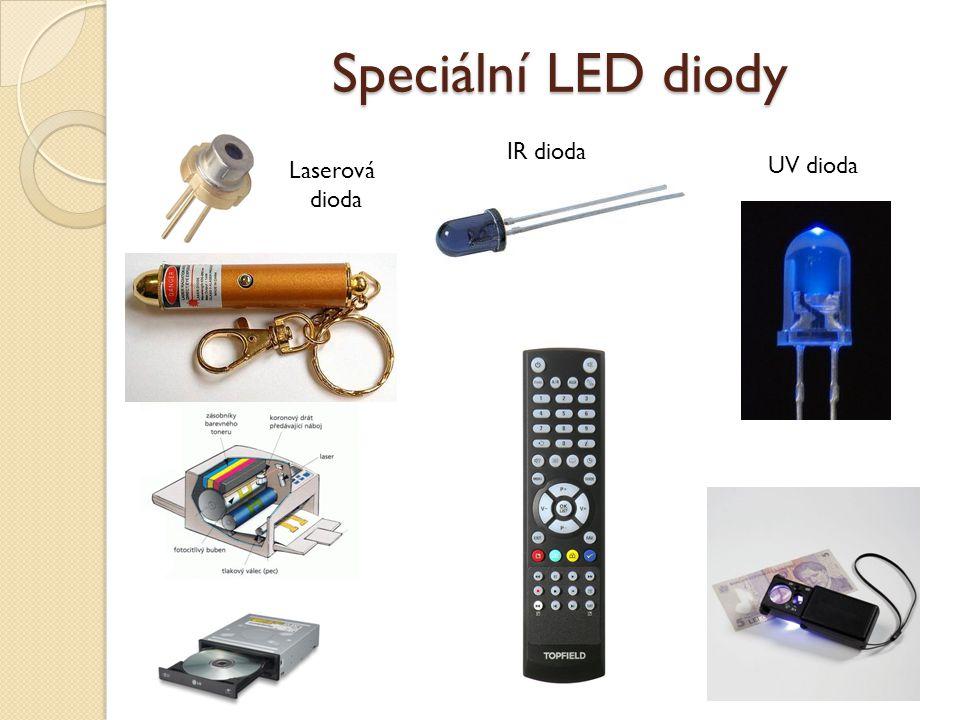 Speciální LED diody Laserová dioda IR dioda UV dioda