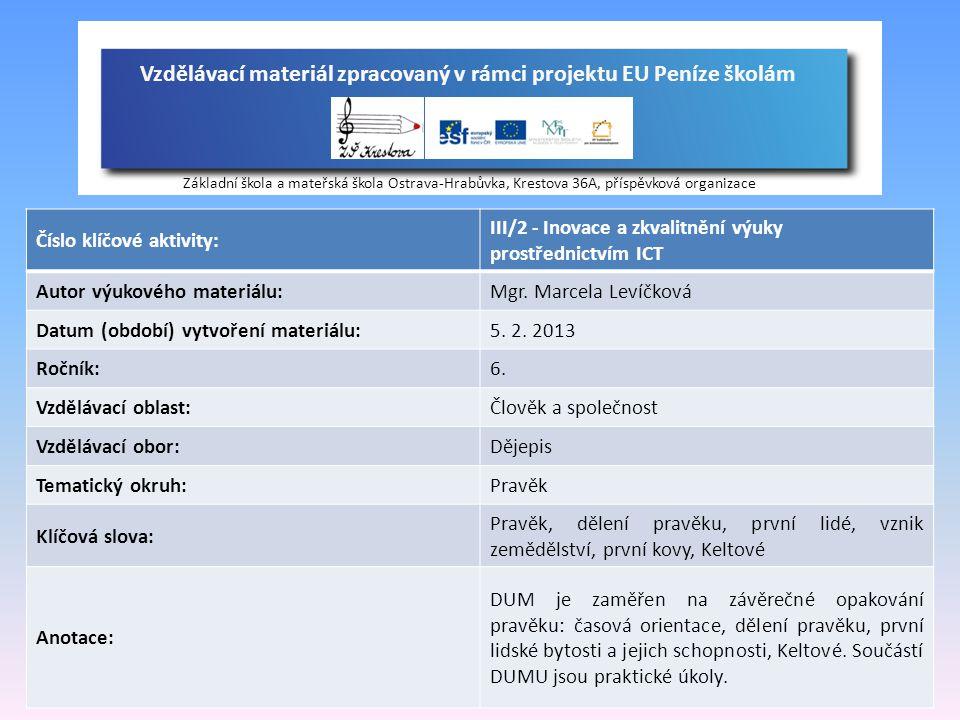 Vzdělávací materiál zpracovaný v rámci projektu EU Peníze školám