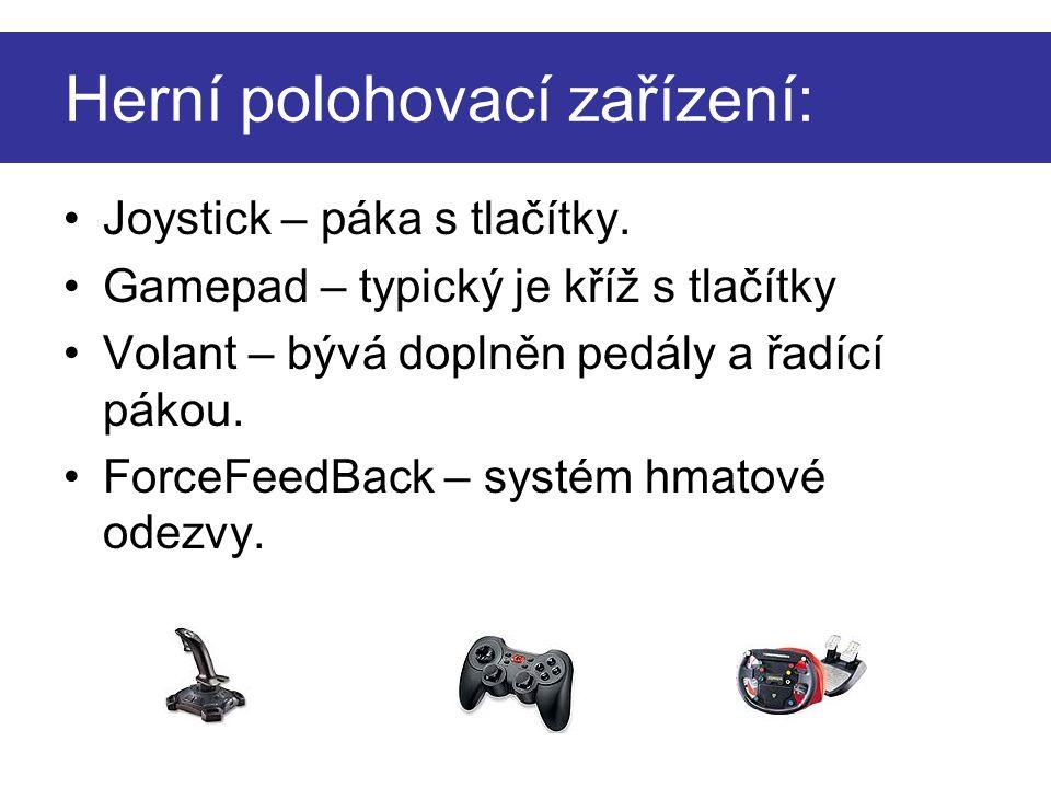 Herní polohovací zařízení:
