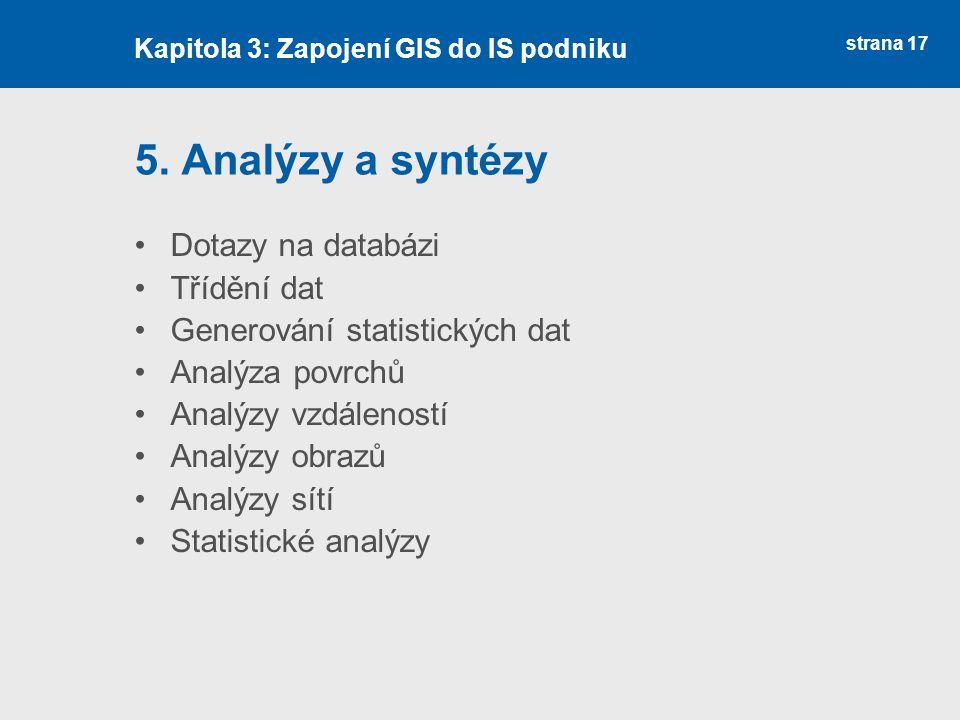 5. Analýzy a syntézy Dotazy na databázi Třídění dat