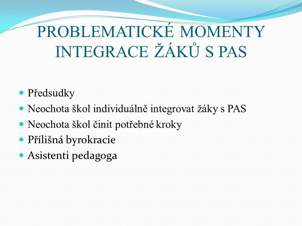 PROBLEMATICKÉ MOMENTY INTEGRACE ŽÁKŮ S PAS