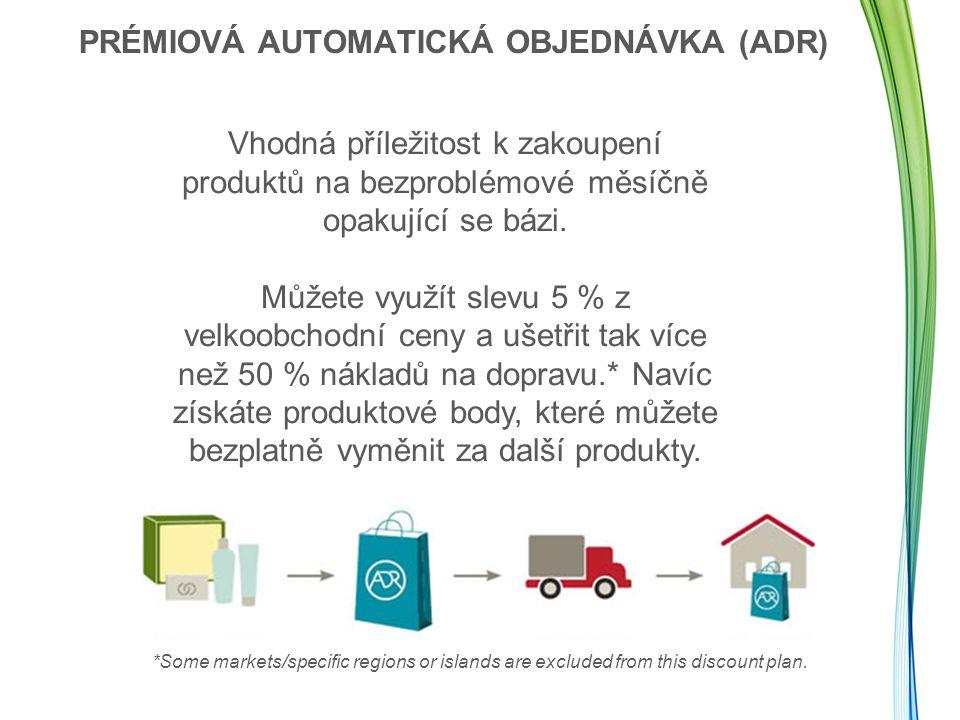 PRÉMIOVÁ AUTOMATICKÁ OBJEDNÁVKA (ADR)