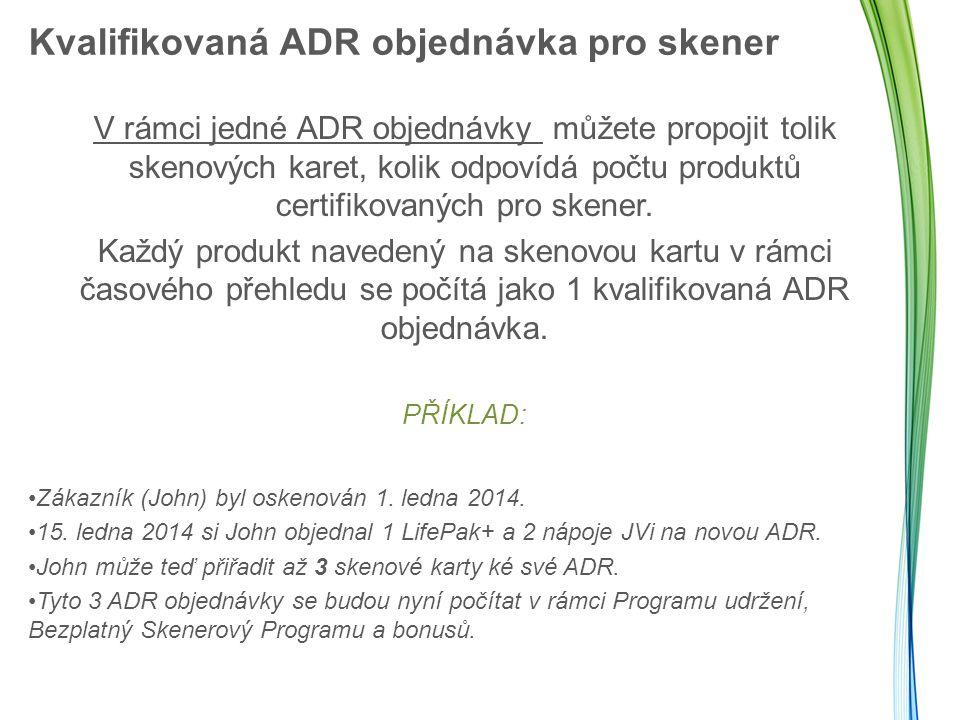 Kvalifikovaná ADR objednávka pro skener