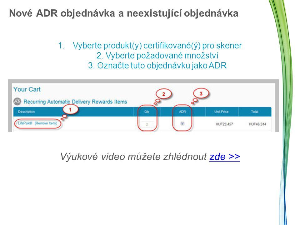 Nové ADR objednávka a neexistující objednávka