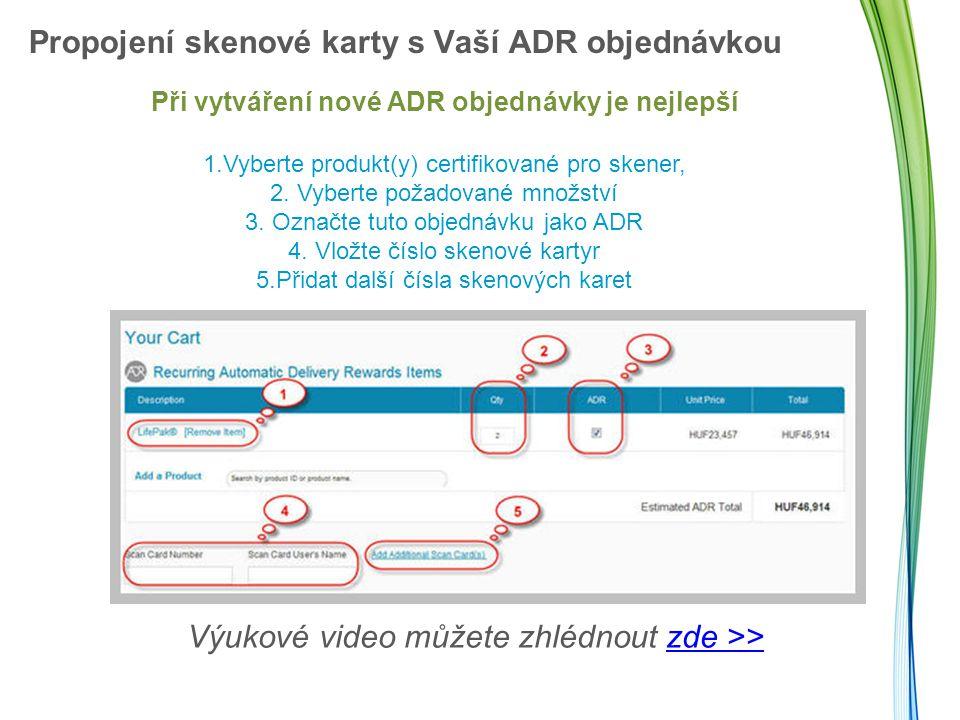 Propojení skenové karty s Vaší ADR objednávkou