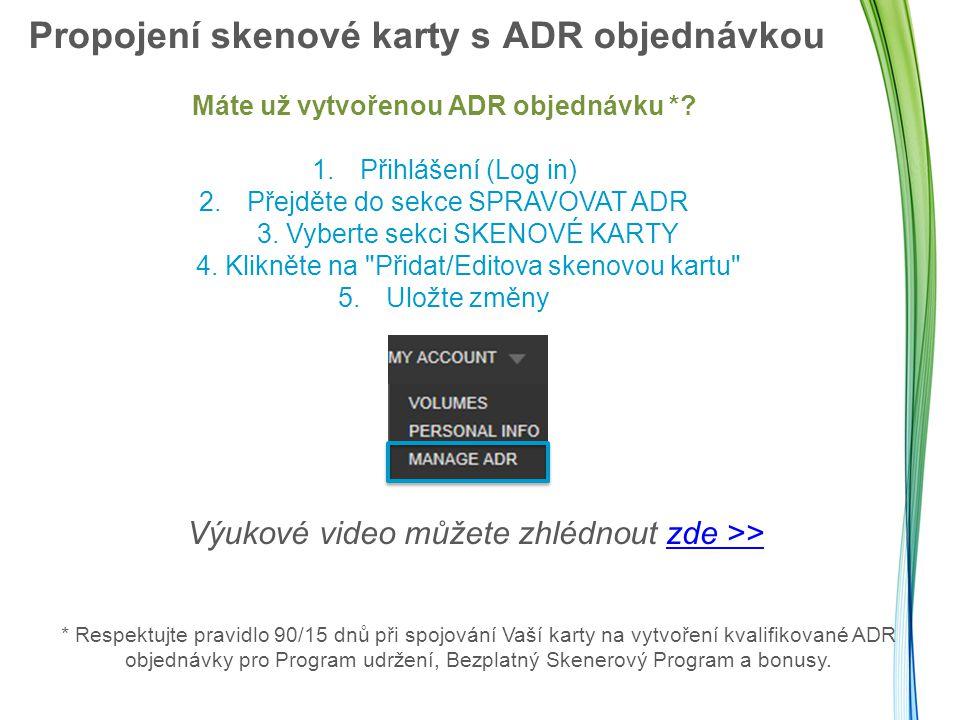 Propojení skenové karty s ADR objednávkou