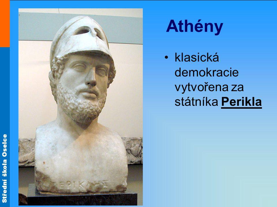 Athény klasická demokracie vytvořena za státníka Perikla