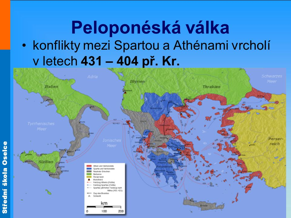 Peloponéská válka konflikty mezi Spartou a Athénami vrcholí v letech 431 – 404 př. Kr.
