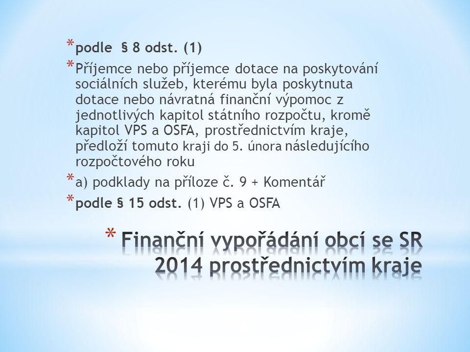 Finanční vypořádání obcí se SR 2014 prostřednictvím kraje
