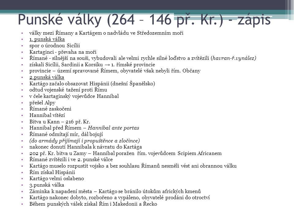 Punské války (264 – 146 př. Kr.) - zápis