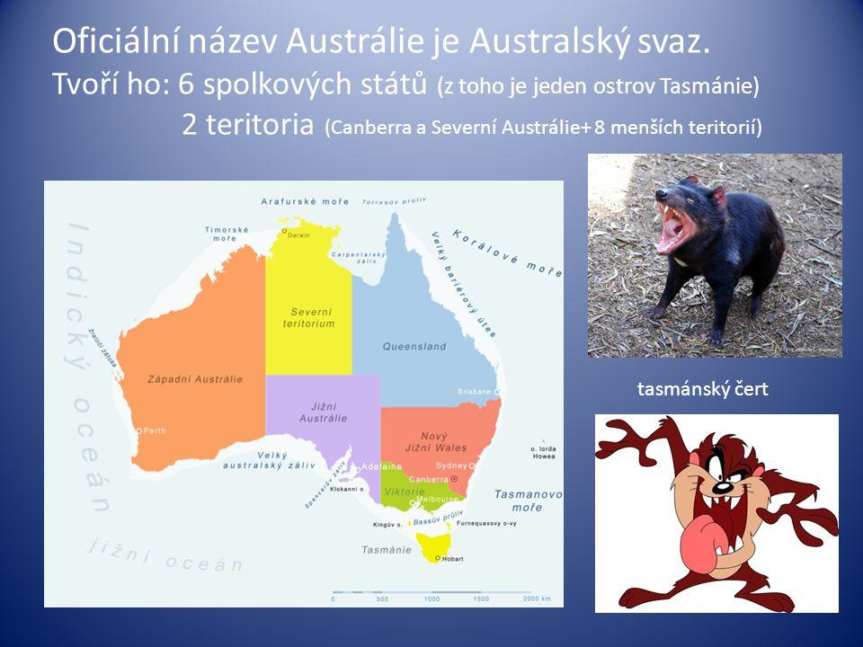 Oficiální název Austrálie je Australský svaz