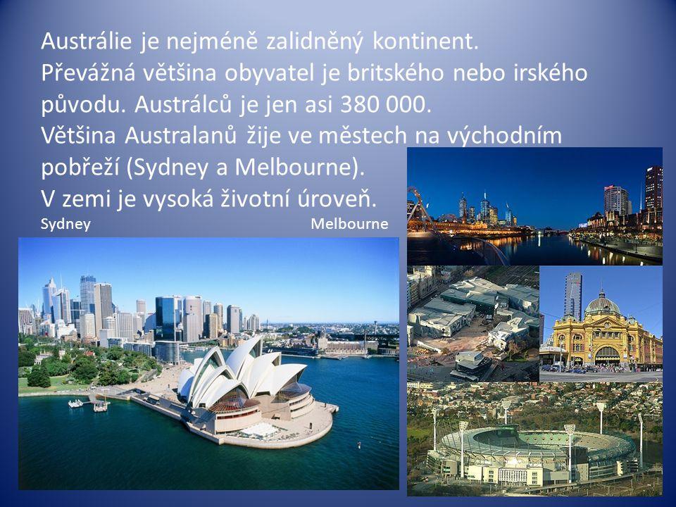 Austrálie je nejméně zalidněný kontinent