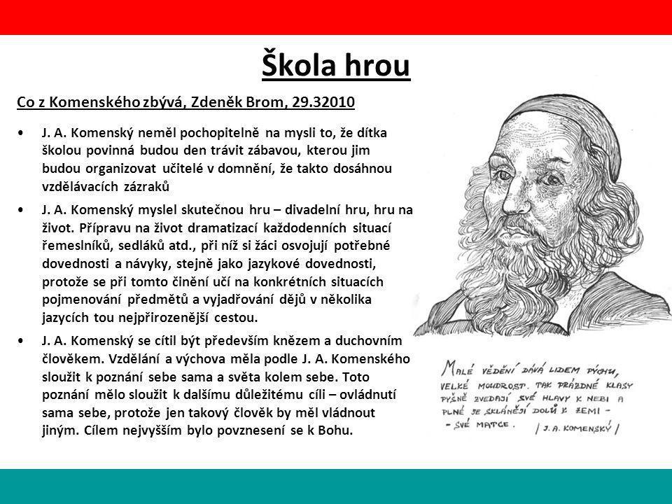 Škola hrou Co z Komenského zbývá, Zdeněk Brom, 29.32010