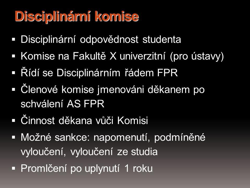 Disciplinární komise Disciplinární odpovědnost studenta