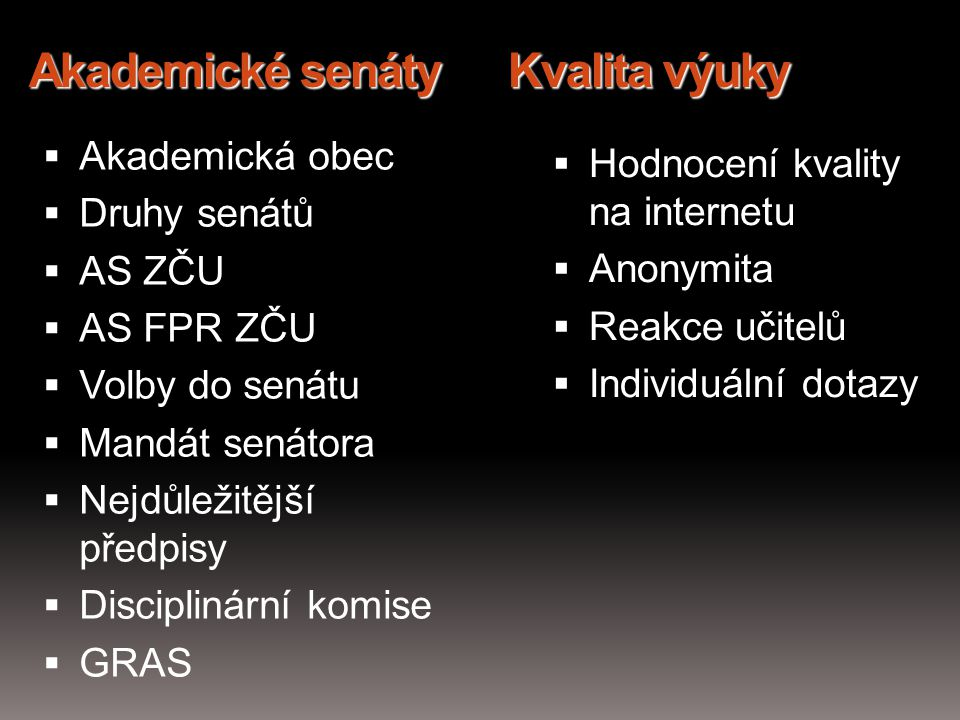 Akademické senáty Kvalita výuky
