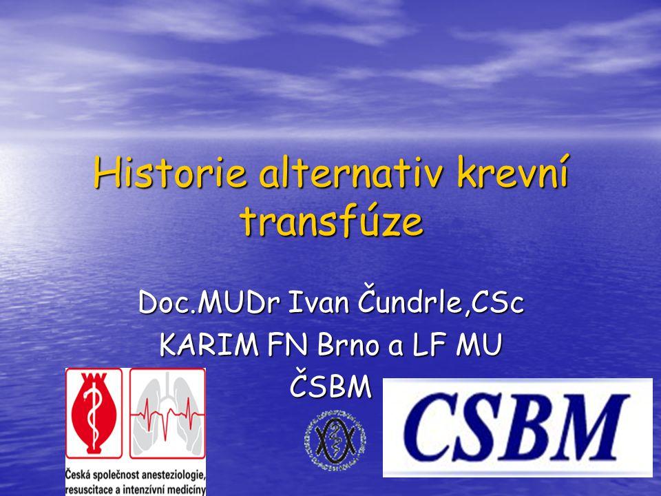 Historie alternativ krevní transfúze
