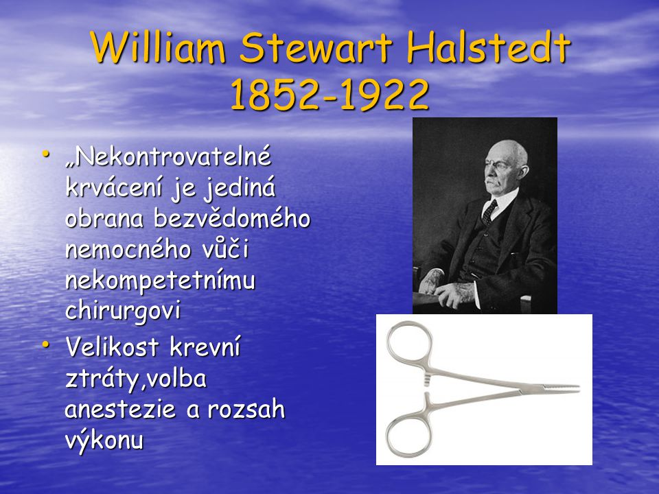William Stewart Halstedt 1852-1922