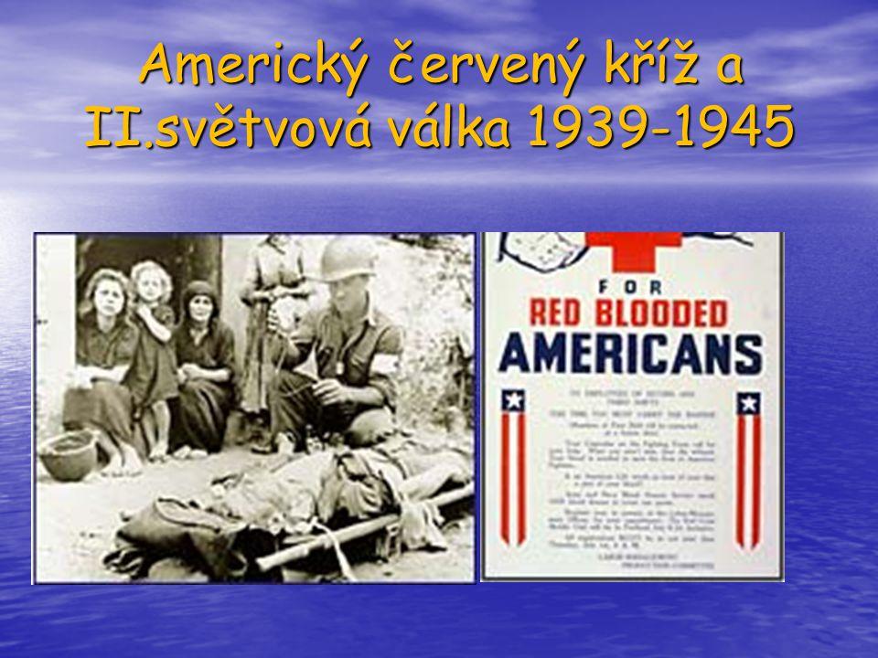 Americký červený kříž a II.světvová válka 1939-1945