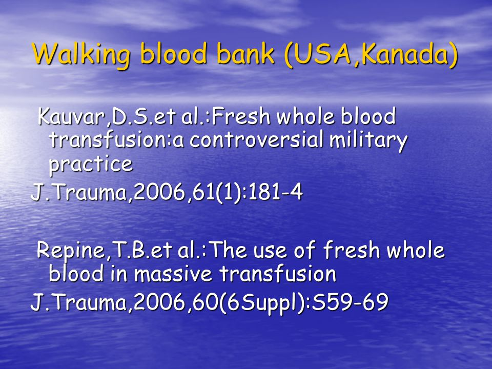 Walking blood bank (USA,Kanada)