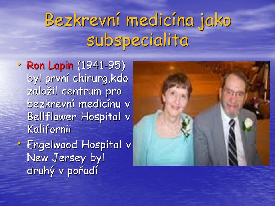 Bezkrevní medicína jako subspecialita