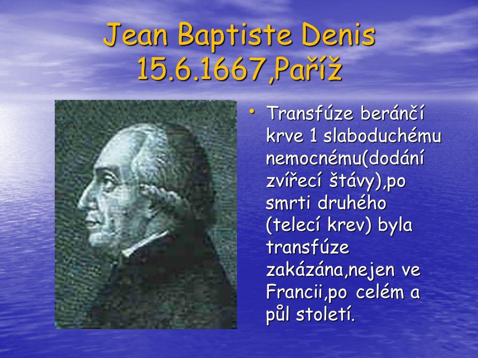 Jean Baptiste Denis 15.6.1667,Paříž