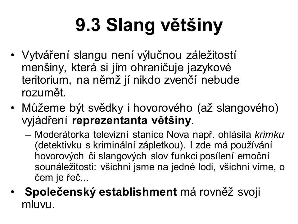 9.3 Slang většiny