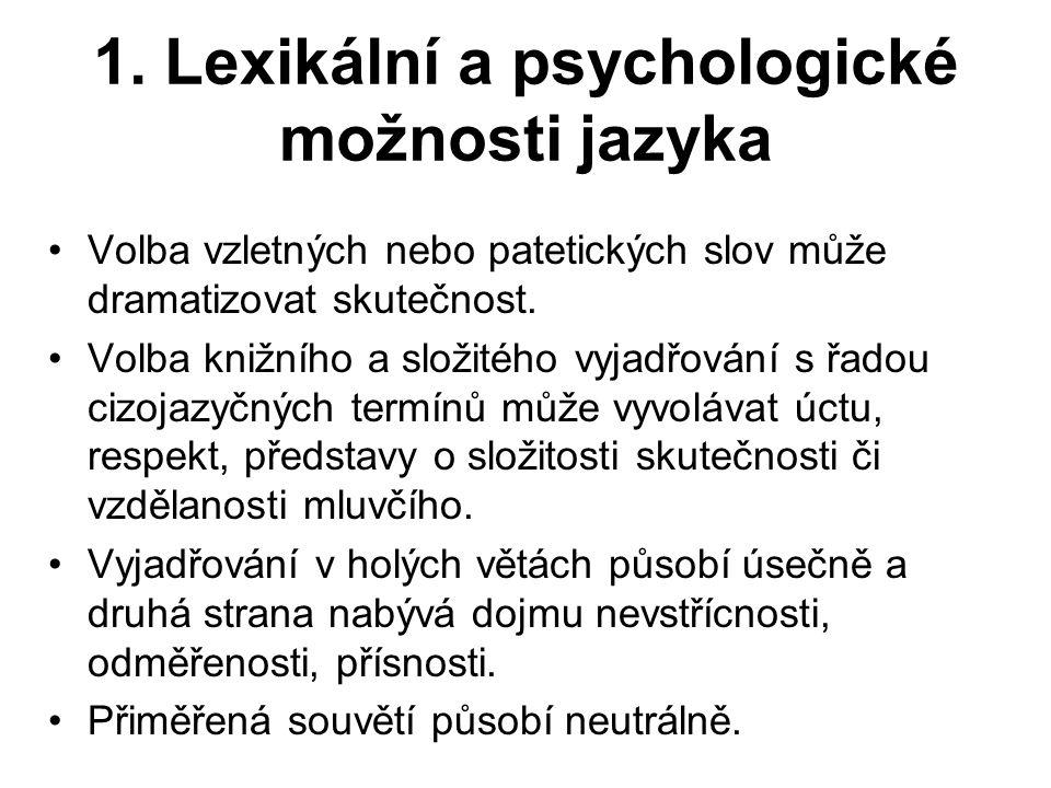 1. Lexikální a psychologické možnosti jazyka