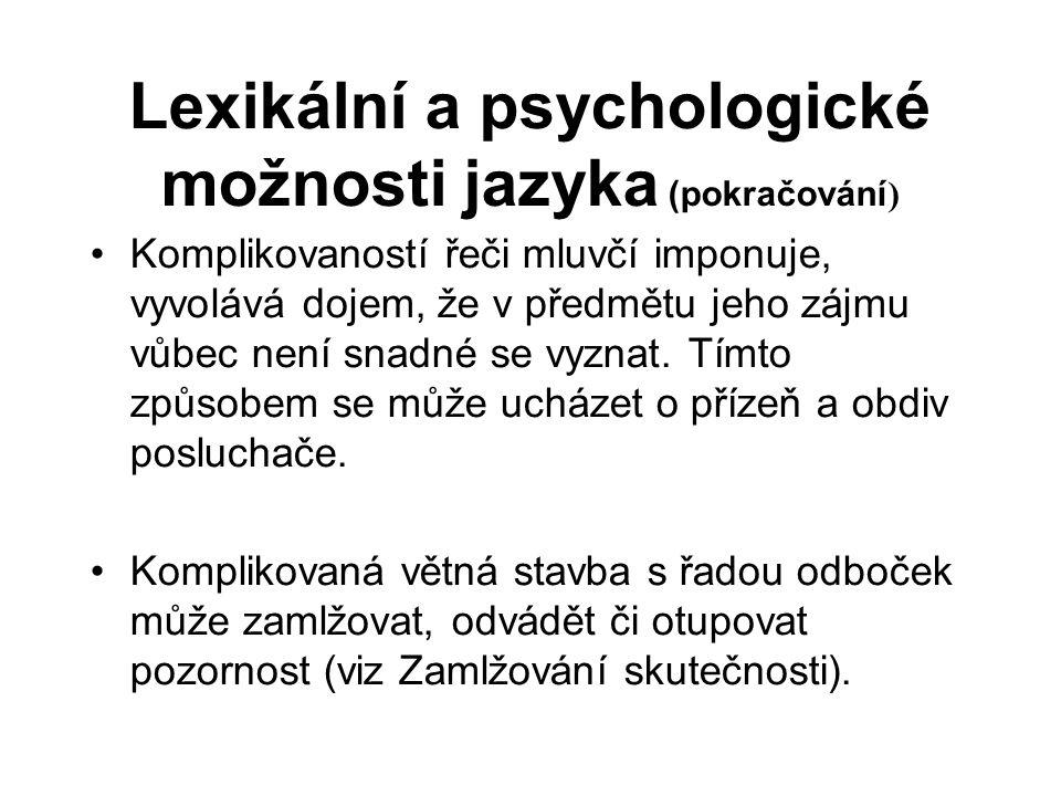 Lexikální a psychologické možnosti jazyka (pokračování)