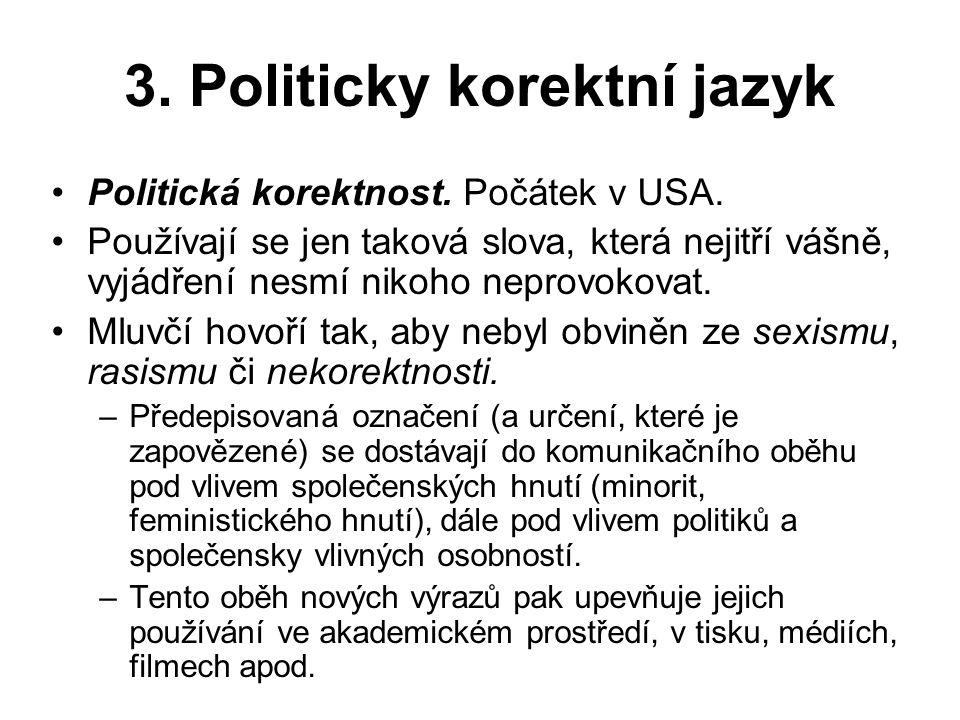 3. Politicky korektní jazyk