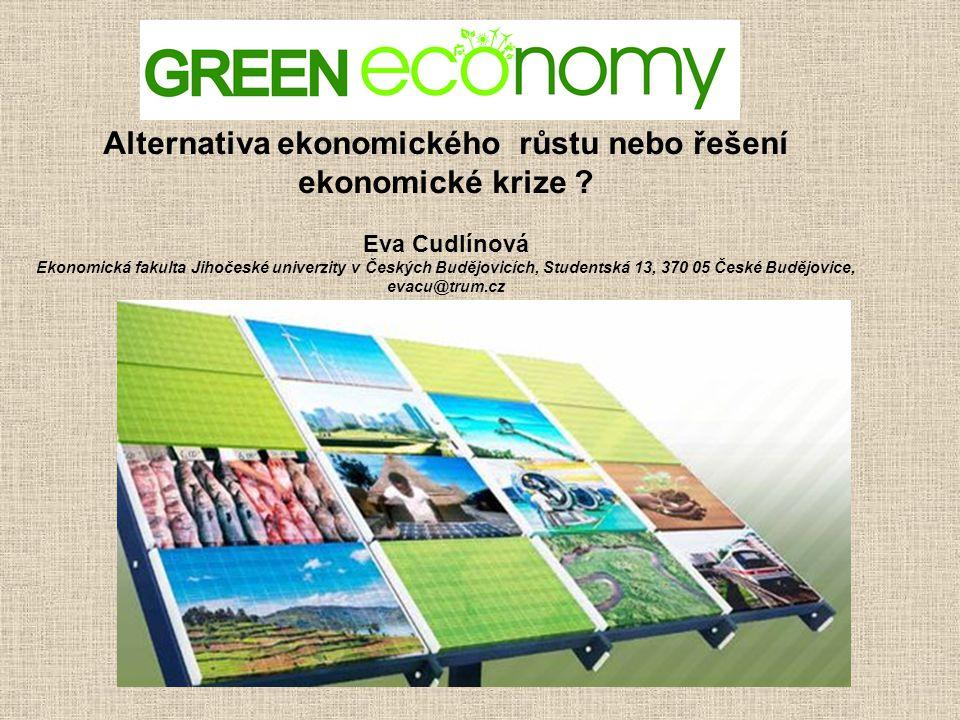 Alternativa ekonomického růstu nebo řešení ekonomické krize