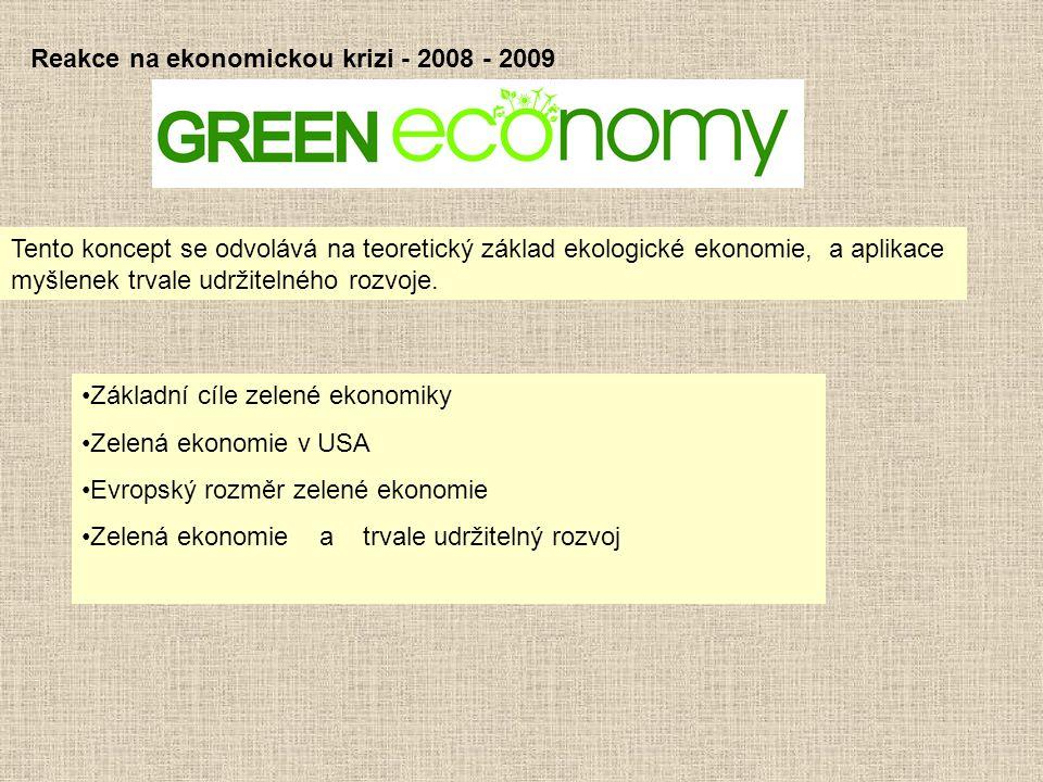Reakce na ekonomickou krizi - 2008 - 2009