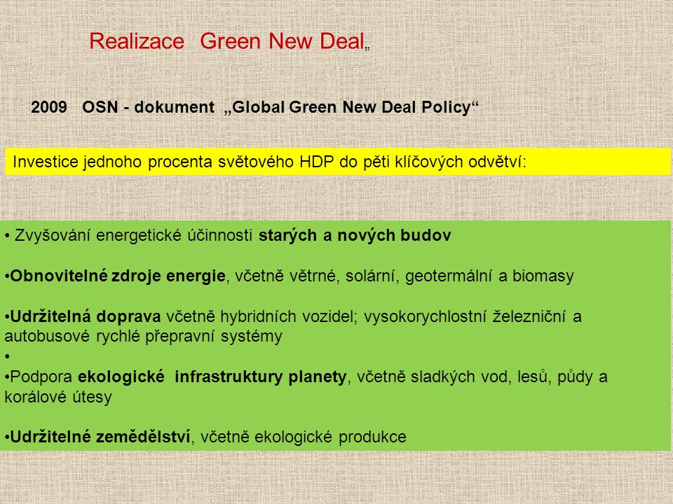 Realizace Green New Deal""