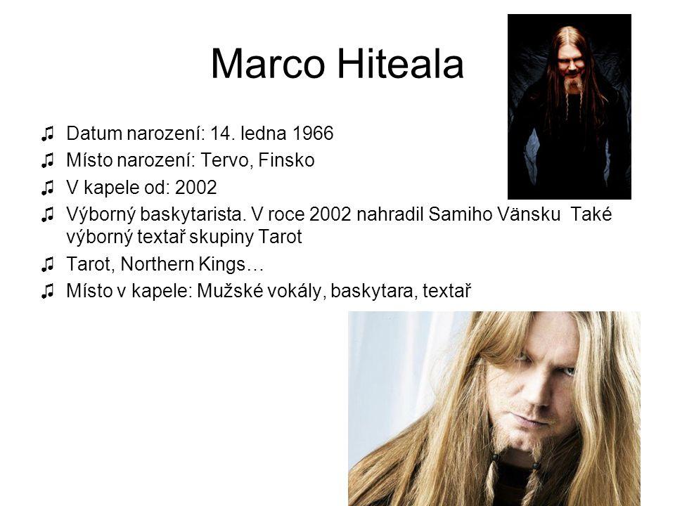 Marco Hiteala Datum narození: 14. ledna 1966